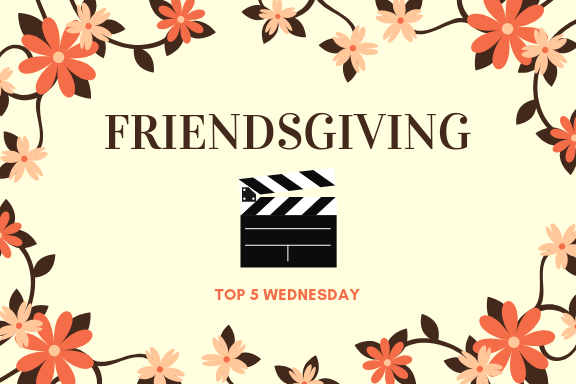 Friendsgiving | K-Drama Ver. || #T5W