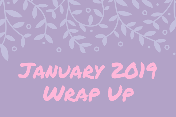 January 2019 || Wrap Up 📚