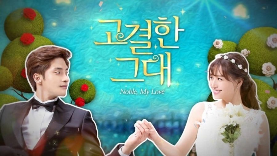 Noble, My Love || First Thoughts 🤔