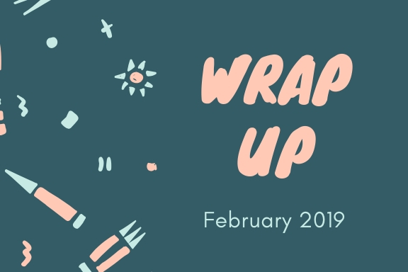 February 2019 || Wrap Up📚