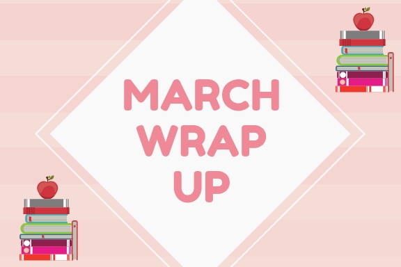 March 2019 || Wrap Up 📚