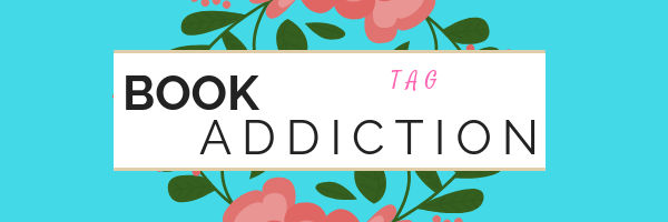 The Book Addiction Tag || 📚