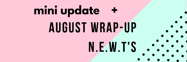 Mini Update + What I Read in August '19