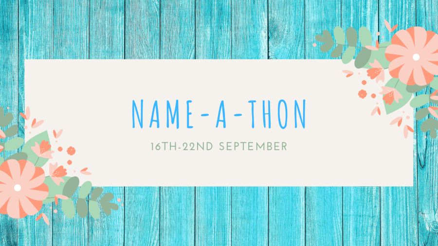 NAME-A-THON || 16th – 22nd September 📚