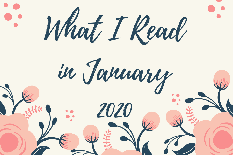 What I Read || January 2020