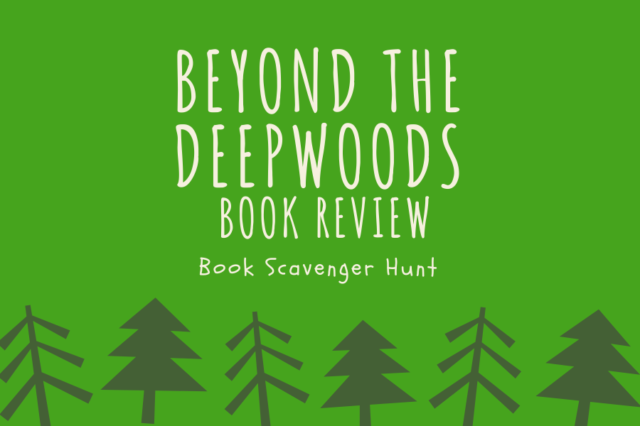 Book Scavenger Hunt: Beyond the Deepwoods Mini Review 🌳